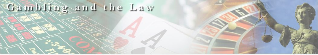 Gambling and the Law®